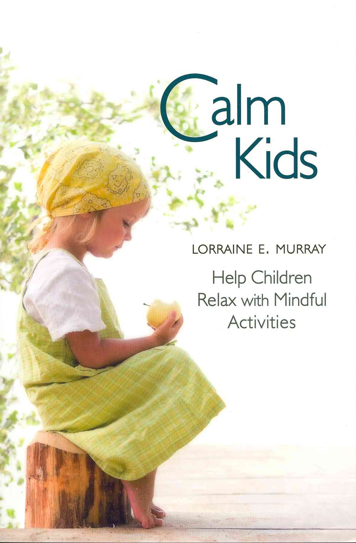 Calm Kids By Murray, Lorraine