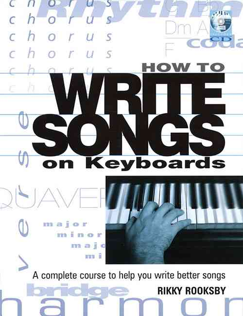 How to Write Songs on Keyboards By Rooksby, Rikky